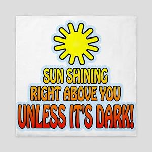 Sun Shining Right Above You u Queen Duvet