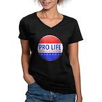 Pro Life Women's V-Neck Dark T-Shirt