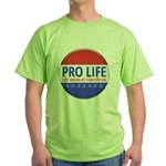 Pro Life Green T-Shirt