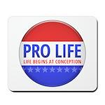 Pro Life Mousepad
