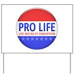 Pro Life Yard Sign