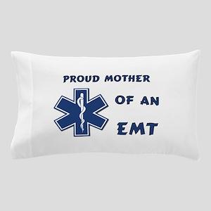 Proud Mother of an EMT Pillow Case