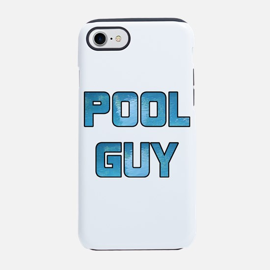Pool Guy iPhone 7 Tough Case