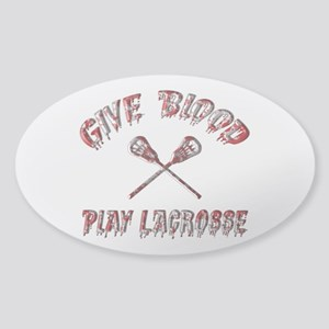 Give Blood Play Lacrosse Sticker (Oval)