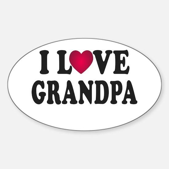 I Love Grandpa Sticker (Oval)