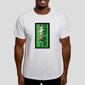 stayrudegirl T-Shirt