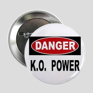 """K.O. Power 2.25"""" Button"""