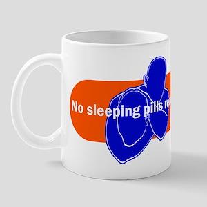 No sleeping pills required Mug
