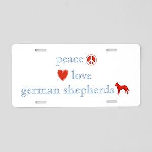 Peace, Love, German Shepherds Aluminum License Pla