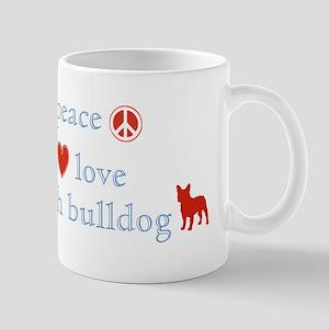 Peace, Love & French Bulldogs Mug