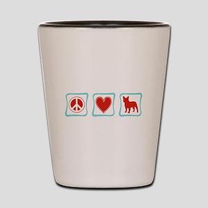 Peace, Love, French Bulldogs Shot Glass