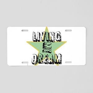 OYOOS Living My Dream design Aluminum License Plat