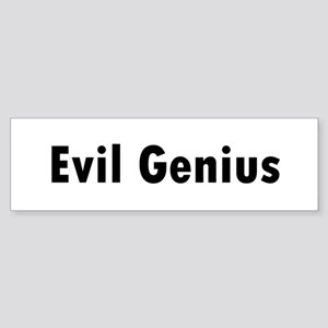 Evil Genius Bumper Sticker