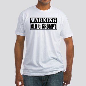 Warning Old And Grumpy Fitted T-Shirt