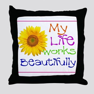 My Life Works Throw Pillow