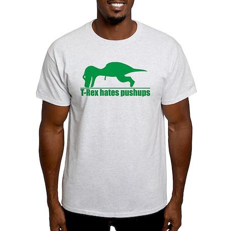 Trex Hates Pushups Light T-Shirt