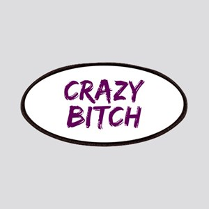 Crazy Bitch Patches