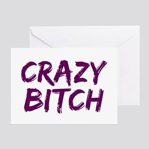 Bitches be crazy greeting cards cafepress crazy bitch greeting card m4hsunfo