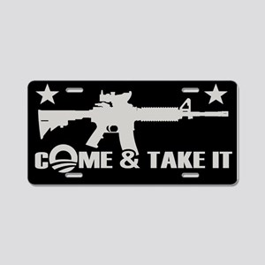 Come & Take It - Obama Aluminum License Plate