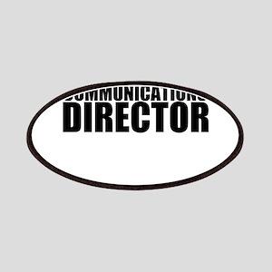 Trust Me, I'm A Communications Director Patch