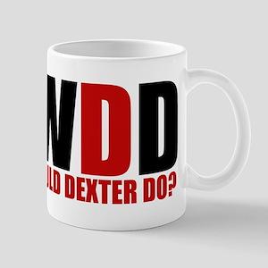 What Would Dexter Do Mug