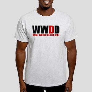 What Would Dexter Do Light T-Shirt