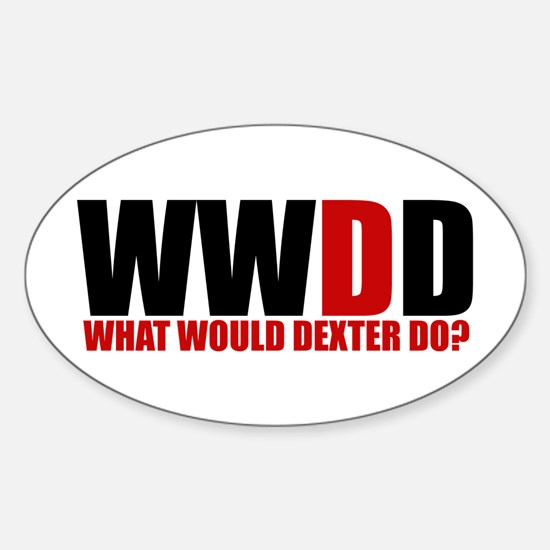 What Would Dexter Do Sticker (Oval)