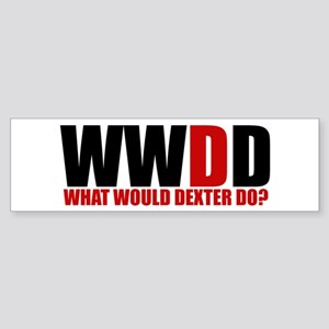 What Would Dexter Do Sticker (Bumper)