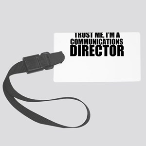 Trust Me, I'm A Communications Director Luggag