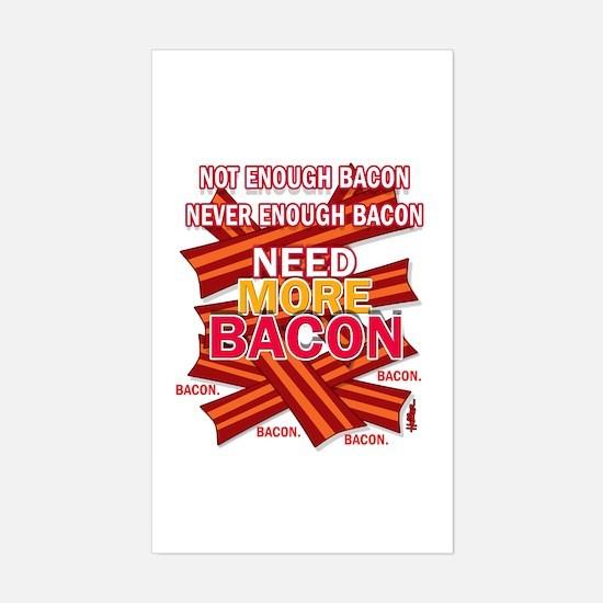 Never Enough Bacon Sticker (Rectangle)