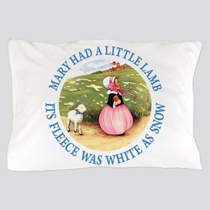 Mary Had A Little Lamb Pillow Case