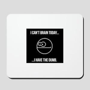 The Dumb Mousepad
