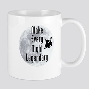 Make Every Night Legendary Mug