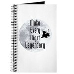 Make Every Night Legendary Journal