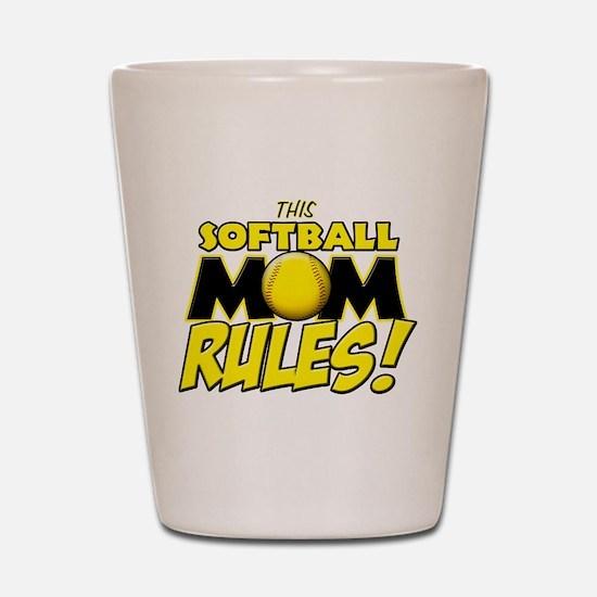 This Softball Mom Rules Shot Glass