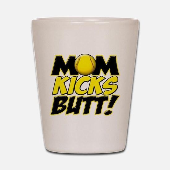 Mom Kicks Butt Shot Glass