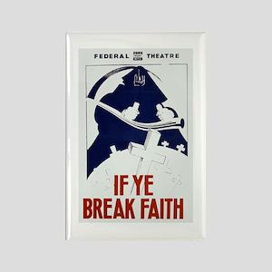 If Ye Break Faith WPA Poster Rectangle Magnet