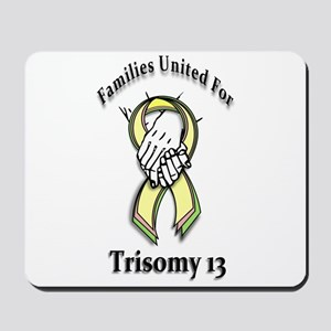 Trisomy 13 United Mousepad