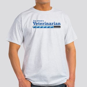 I'm almost a Veterinarian Light T-Shirt