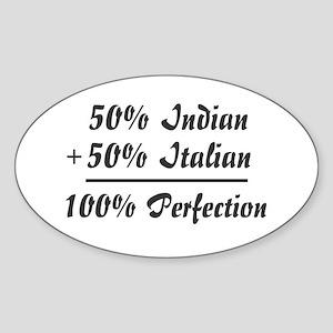 Half Italian, Half Indian Oval Sticker