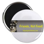 Friends, Not Food Magnet