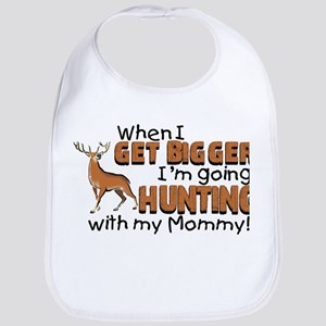 Hunting With Mommy Bib