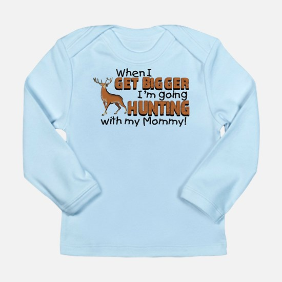 Hunting With Mommy Long Sleeve Infant T-Shirt