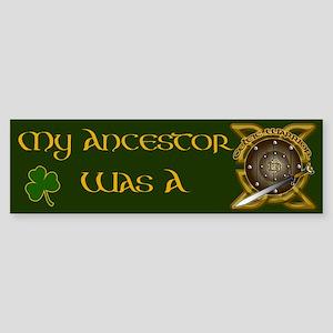 My Ancestor was a Celtic Warrior Sticker (Bumper)