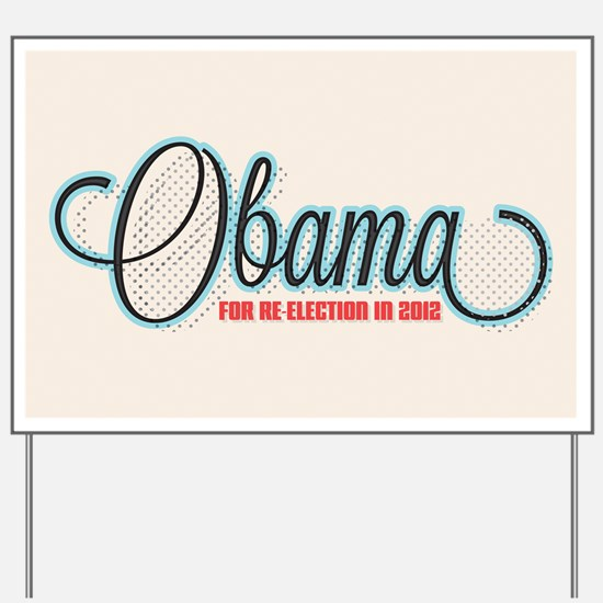 Obama 2012 Halftone Yard Sign