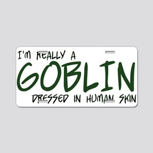 I'm Really a Goblin Aluminum License Plate
