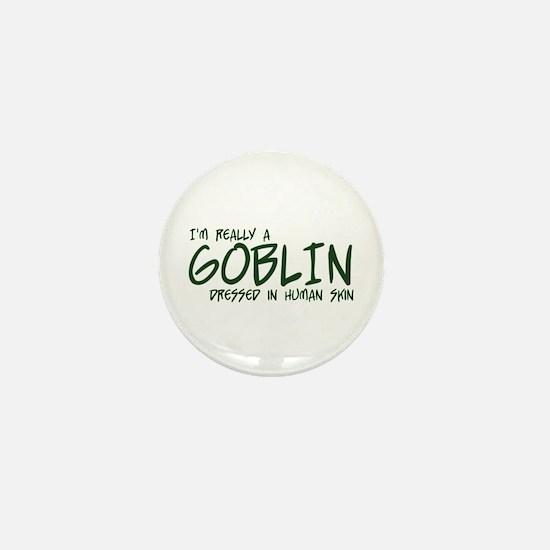 I'm Really a Goblin Mini Button