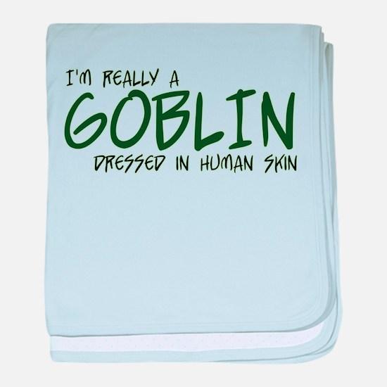I'm Really a Goblin baby blanket