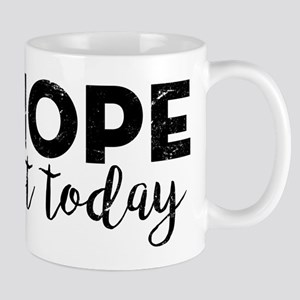Nope Not Today 11 oz Ceramic Mug