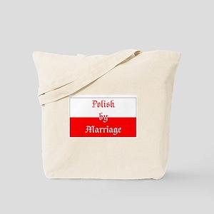 Polish by Marriage (flag) Tote Bag